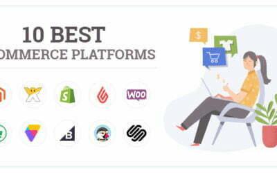 Top 10 Ecommerce Website Development Platforms In 2021